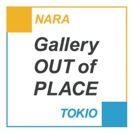 Gallery OUT of PLACE TOKIO/Gallery OUT of PLACE TOKIO