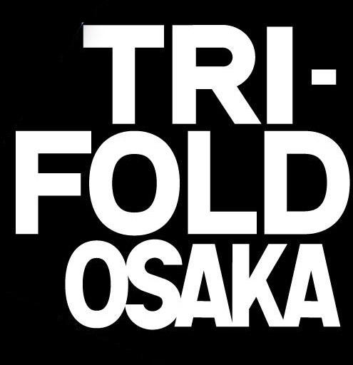 TRI-FOLD OSAKA